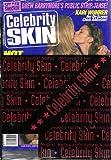 Celebrity Skin Magazine #85 Hot Lesbian Lust: Jennifer Connelly & Kristy Swanson, Angelina Jolie & Elizabeth Mitchell, Sharon Stone & Leilani Sarelle