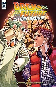 Back To The Future: Citizen Brown #4 (of 5) by [Gale, Bob, Burnham, Erik]