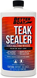 Teak Sealer for Teak and Other Fine Woods Boats and Wood Furniture Seal Marine Deck and Oil 32oz