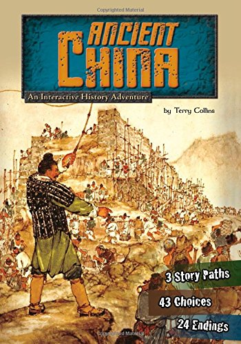 Ancient China: An Interactive History Adventure (You Choose: Historical Eras) [Terry Collins] (Tapa Blanda)