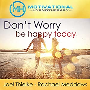 Don't Worry, Be Happy Audiobook
