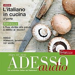 ADESSO audio - L'italiano in cucina 2. 3/2013