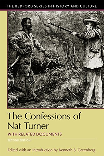 The Confessions of Nat Turner: with Related Documents (Bedford Series in History and Culture)
