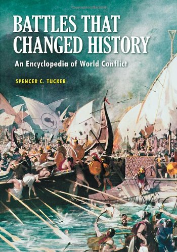 [PDF] Battles that Changed History: An Encyclopedia of World Conflict Free Download | Publisher : ABC-CLIO | Category : History | ISBN 10 : 1598844296 | ISBN 13 : 9781598844290