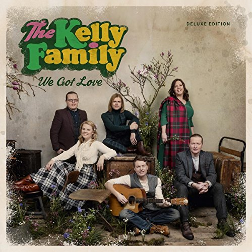 The Kelly Family - We Got Love (Deluxe Edition) (2017) [CD FLAC] Download