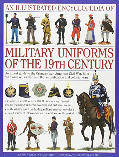 An Illustrated Encyclopedia of Military Uniforms of