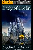 Lady of Trelin: Katrina Baker Novel 05