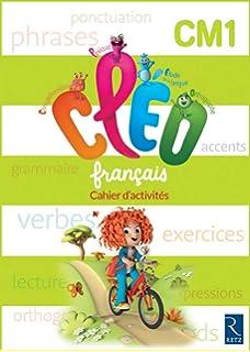 Français CM1 CLEO : Cahier dactivités