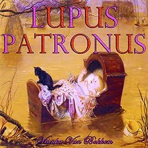 Lupus Patronus Audiobook