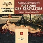 Histoire des sexualités 1 : Grèce et Rome Antique - Occident médiéval - Renaissance | Sandra Boehringer,Didier Lett,Sylvie Steinberg