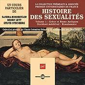 Histoire des sexualités 1 : Grèce et Rome Antique - Occident médiéval - Renaissance | Sandra Boehringer, Didier Lett, Sylvie Steinberg