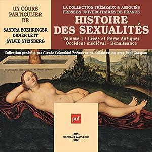 Histoire des sexualités 1 : Grèce et Rome Antique - Occident médiéval - Renaissance Speech