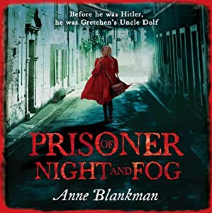 Prisoner of Night and Fog Audiobook