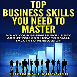 Top Business Skills You Need to Master