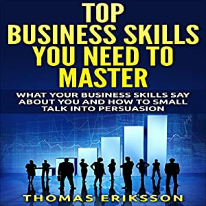 Top Business Skills You Need to Master Audiobook