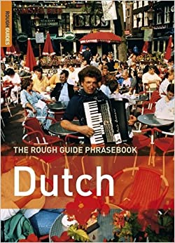 Book The Rough Guide Phrasebook Dutch (Rough Guide Phrasebooks) by Lexus (2006-04-27)