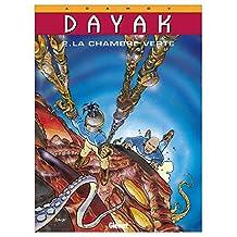 Dayak - Tome 02 : La Chambre verte (French Edition)