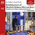 The Reminiscences of Sherlock Holmes  Audiobook by Sir Arthur Conan Doyle Narrated by David Timson