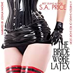 The Bride Wore Latex: 13 Shades of Red, Book 2.5 | S.A. Price