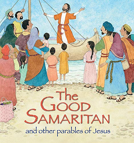 The Good Samaritan and Other Parables of Jesus