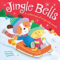 Jingle Bells: A Collection Of Songs And