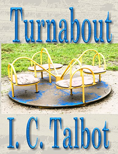 Turnabout by [Talbot, I. C.]