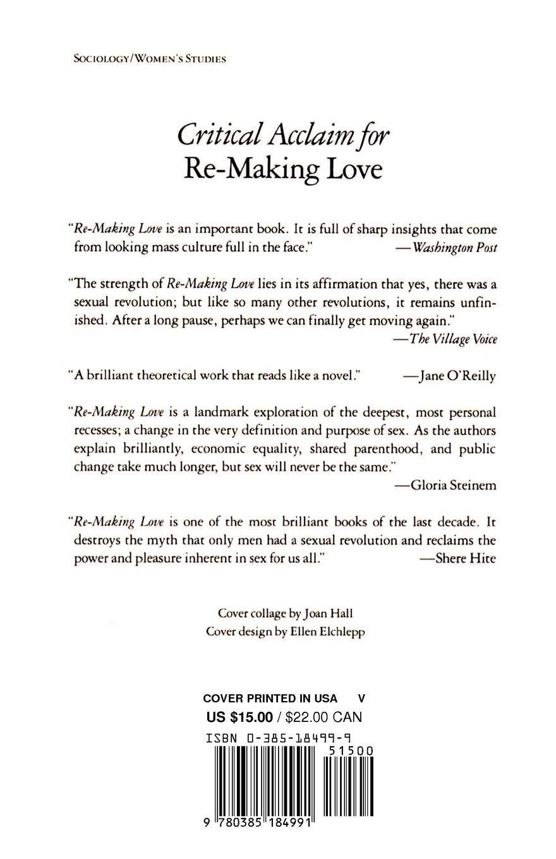 Re-Making Love: The Feminization Of Sex: Barbara Ehrenreich