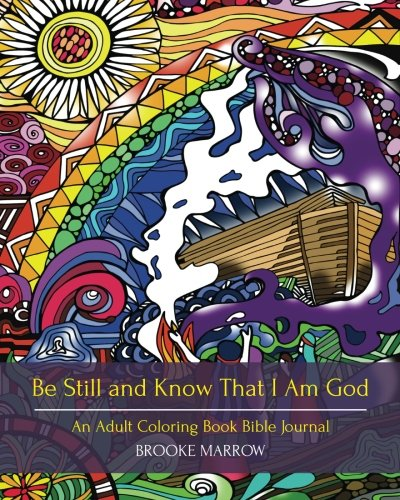 Be Still and Know That I Am God: An Adult Coloring Book Bible Journal pdf epub
