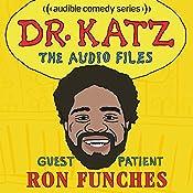 Ep. 4: Ron Funches | Jonathan Katz, Ron Funches, Erica Rhodes, Laura Silverman