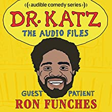 Ep. 4: Ron Funches Radio/TV Program by Jonathan Katz, Ron Funches, Erica Rhodes, Laura Silverman Narrated by Jonathan Katz, Ron Funches, Erica Rhodes, Laura Silverman