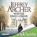 Winter eines Lebens (Die Clifton Saga 7) Hörbuch von Jeffrey Archer Gesprochen von: Erich Räuker