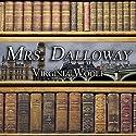 Mrs. Dalloway Hörbuch von Virginia Woolf Gesprochen von: Anne Flosnik
