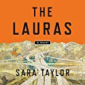 The Lauras: A Novel Audiobook by Sara Taylor Narrated by Rudy Sanda