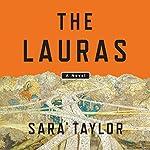The Lauras: A Novel   Sara Taylor