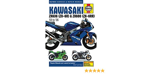 Kawasaki ZX636 (ZX-6R) & ZX600 (ZX-6RR) '03 to '06 (Haynes ... on