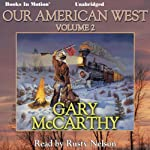 Our American West: Volume 2 | Gary McCarthy