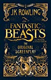 Купить Fantastic Beasts and Where to Find Them. The Original Screenplay