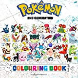 Pokémon Colouring Book - 2nd Generation: Superb childrens colouring book containing EVERY 2nd Gen Pokémon from games such as Pokémon Gold, Silver & Crystal.: Volume 2 (Pokémon Generations)