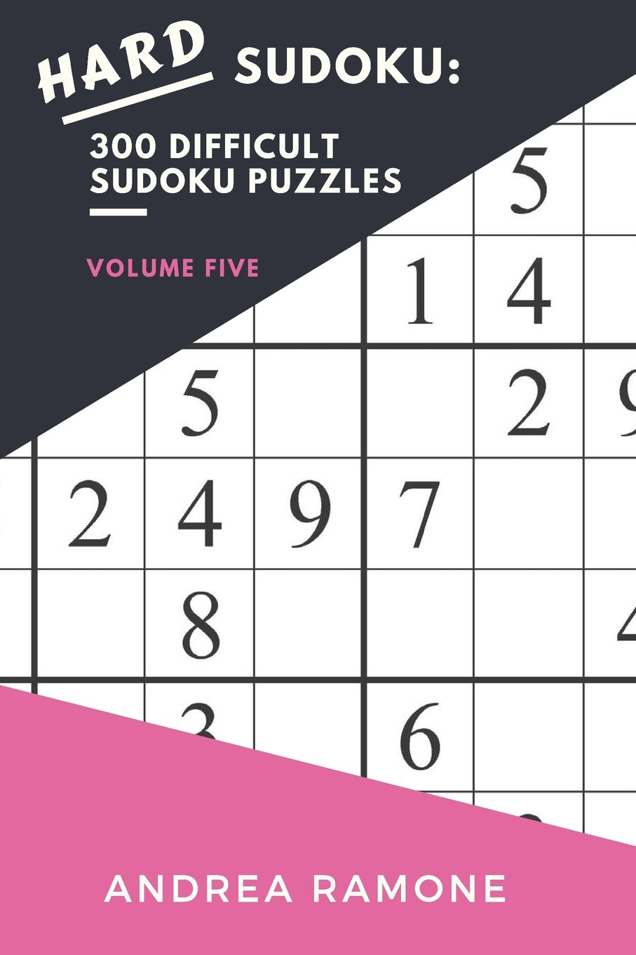 picture about Difficult Sudoku Printable named Demanding Sudoku: 300 Impossible Sudoku Puzzles: Amount 5