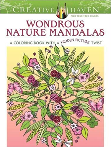 Amazon Creative Haven Wondrous Nature Mandalas A Coloring Book With Hidden Picture Twist Adult 9780486807485 Jo Taylor Books