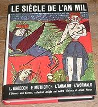 Le Siècle de l'an mil par Louis Grodecki