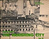 img - for Hong Kong: The Vanishing City, Vol. II book / textbook / text book