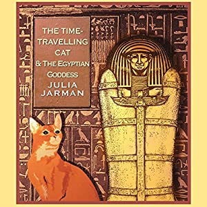 Time-Travelling Cat and the Egyptian Goddess, The Audiobook