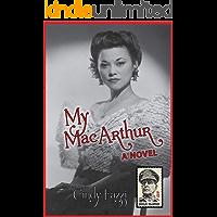 My MacArthur: A Novel (English Edition)