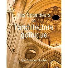 La splendeur de l'architecture gothique anglaise