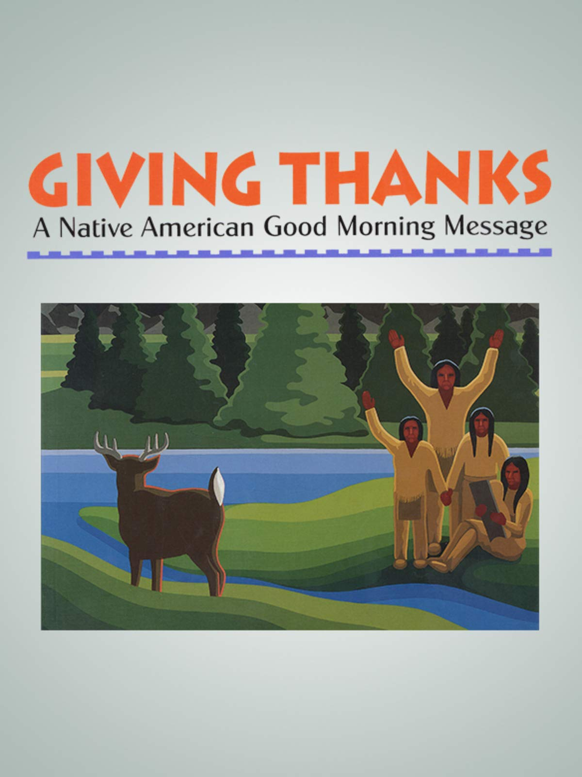 Amazon com: Watch Giving Thanks: A Native American Good