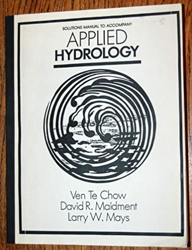amazon com applied hydrology solutions manual 9780070108110 ven rh amazon com Physics Solutions Manual Math Solution Manual