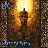 BC - Ancestors by mandalaband