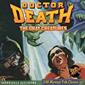 The Gray Creatures: Doctor Death, Book 2 |  Zorro