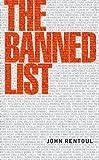 The Banned List, John Rentoul, 1907642420